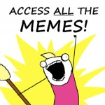 Cartoon character shouting Access All the Memes!