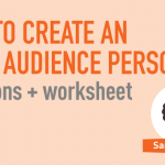 """How to Create an Ideal Audience Persona"""