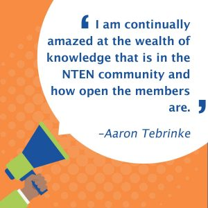 quote: I am continually amazed at the wealth of knowledge that is in the NTEN community and how open the members are.