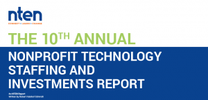 Cover of the 2017 Nonprofit Technology Staffing and Investments Report
