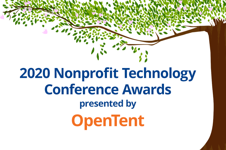 2020 Nonprofit Technology Conference Awards presented by OpenTent under an illustrated leafy tree.