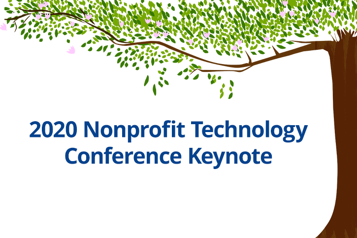 2020 Nonprofit Technology Conference Keynote under an illustrated leafy tree