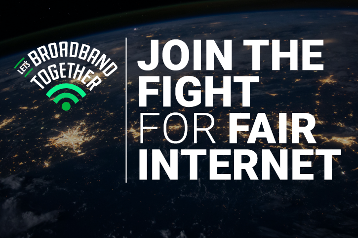 Lets Broadband Together is curved over a wifi icon on the left and Join the fight for fair internet is on the right. The background image is the Earth at night.